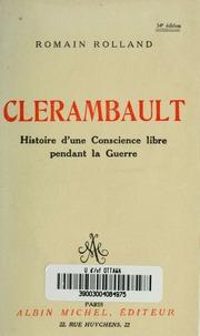 Clerambault : histoire dune conscience libre pendant la guerre