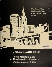 The Cleveland sale : 10th mail bid sale of numismatic literature, featuring duplicate nineteenth century auction catalogs from the numismatic library of Avis and Remy Bourne, selected duplicates from the holdings of Mark Auerbach, [etc.] ... [11/05/1990]