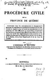 Code de procédure civile de la province de Québec: contenant tous les ...
