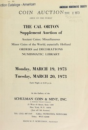 Coin auction ... : the Cal Orton supplement auction of ancient coins ... [03/19-20/1973]