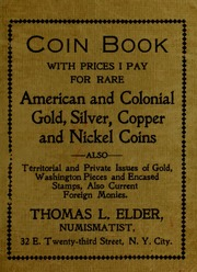 Coin Book with prices I pay for rare American and Colonial Gold, Silver, Copper and Nickel Coins