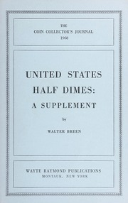 The Coin Collector's Journal: United States Half Dimes: A Supplement