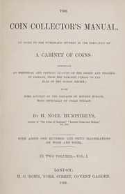 The Coin Collector's Manual: Vol. I