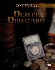 Coin World Dealer Directory 2015 [01/01/2015]