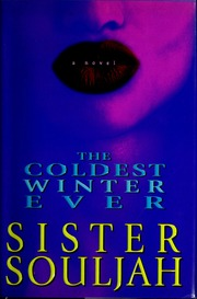 The coldest winter ever a novel souljah sister free download the coldest winter ever a novel souljah sister free download borrow and streaming internet archive fandeluxe Image collections