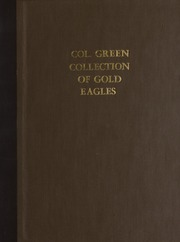 Col. Green Collection of Gold Eagles