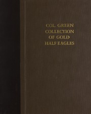 Col. Green Collection of Gold Half Eagles