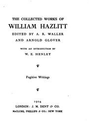 twenty two essays of william hazlitt hazlitt william  vol 12 the collected works of william hazlitt
