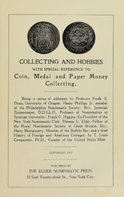 Collecting and Hobbies, with Special Reference to Coin, Medal and Paper Money Collecting