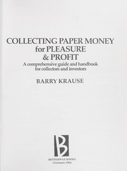 Collecting Paper Money for Pleasure & Profit