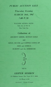Collection of Ancient Greek , Roman Gold and Gold, Silver and Copper Coins of Asia and Africa, Europe and the Americas