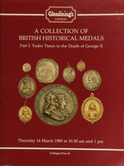 A collection of British historical medals, Part I : Tudor times to the death of George II ... [03/16/1989]