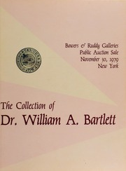 Collection of Dr. William A. Bartlett