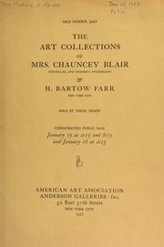 A collection of exceptional variety and quality ... : the property of Mrs. Chauncey Blairnand H. Bartow Farr. [01/15/1932]