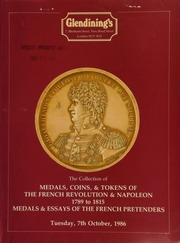 The collection of medals, coins, & tokens of the French Revolution & Napoleon, 1789-1815, [as well as] medals & essays of the French Pretenders, formed by Henry Kotzen ... [10/07/1986]