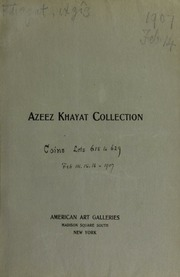 Collection of Mr. Azeez Khayat : expert in Greek and Roman antiquities. [02/14/1907]