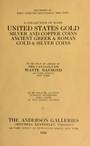 A collection of rare United States gold, silver and copper coins ... [04/06/1926]