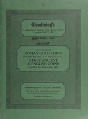 The collection of Roman gold coins, [as well as] British coins, formed by the late E.J.W. Hildyard, F.S.A., [also] the property of a gentleman; a fifth group from the Gibraltar Hoard; a small collection of English gold coins; and other properties ... [12/09/1986]