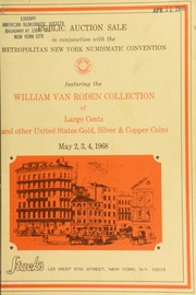 Collection of United States gold, silver, copper coins and specimen demand notes. [05/02-04/1968]