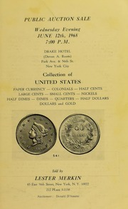 Collection of United States Paper Currency, Colonials, Half Cents, Large Cents, Small Cents...