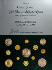 Collection of United States Gold, Silver, and Copper Coins Formed by a Prominent Numismatist, Part II