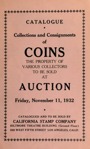Collections and consignments of coins : the property of various collectors ... [11/11/1932]