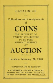Collections and consignments of coins : the property of various collectors ... [02/21/1928]