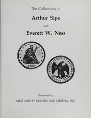 The Collections of Arthur Sipe and Everett W. Ness