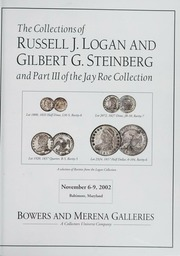 The Collections of Russell J. Logan & Gilbert G. Steinberg and Part III of the Jay Roe Collection (pg. 94)