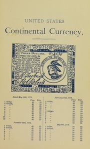 Colonial, Continental, Confederate Currency: their present market value to which is added a complete price list of U.S. fractional currency
