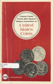 Colonial Copies, Private Mint Replicas, Modern Counterfeits of United States Coins