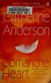 Comanche heart anderson catherine adeline catherine free comanche heart anderson catherine adeline catherine free download borrow and streaming internet archive fandeluxe Choice Image