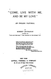 Come, Live with Me, and be My Love;: An English Pastoral