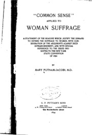 Common sense applied to woman suffrage;