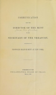 Communication from the Director of the Mint to the Secretary of the Treasury Relative to a Proposed Branch Mint in New York
