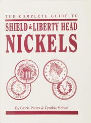 The Complete Guide to Shield & Liberty Head Nickels (pg. 179)