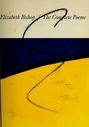 The Complete Poems Bishop Elizabeth 1911 1979 Free