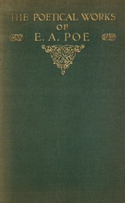 the complete poetical works of edgar allan poe three essays the complete poetical works of edgar allan poe