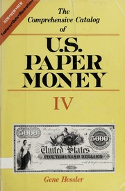 The Comprehensive Catalog of U.S. Paper Money