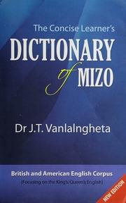 The concise learner's dictionary of Mizo : Vanlalngheta