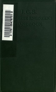 The civil engineers handbook a convenient reference book for the concrete engineers handbook a convenient reference book for all persons interested in cement plain and reinforced concerte building construction fandeluxe Choice Image