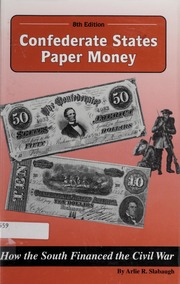 Confederate States Paper Money, 8th Edition
