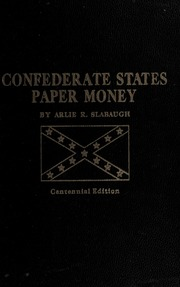 Confederate States Paper Money, Centennial Edition
