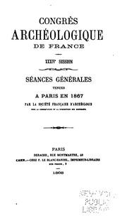 Vol 34: Congrès archéologique de France : proceedings