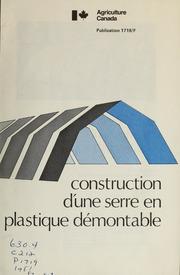 Construction dune serre en plastique démontable