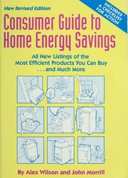 Consumer Guide To Home Energy Savings Wilson Alex Free Borrow And Streaming Internet Archive