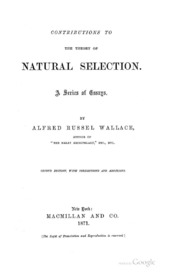 contributions to the theory of natural selection a series of essays by alfred russel wallace