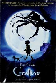 Coraline / Neil Gaiman; Dave McKean