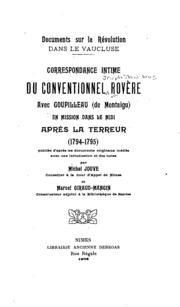 Correspondance intime du conventionnel Rovère avec Goupilleau (de Montaigu) en mission dans le Midi