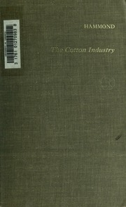 the cotton industry an essay in american economic history Cotton industry, us history slavery in the cotton kingdom better essays: the american civil war was inevitable essay - the civil war was inevitable in.